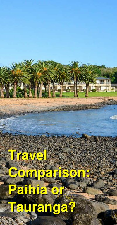 Paihia vs. Tauranga Travel Comparison