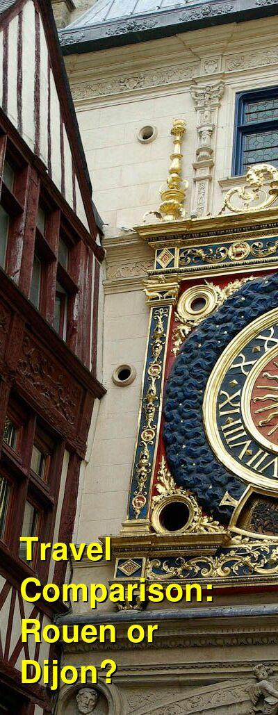 Rouen vs. Dijon Travel Comparison