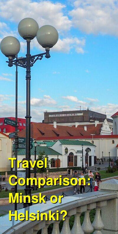 Minsk vs. Helsinki Travel Comparison