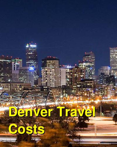 Denver Travel Cost - Average Price of a Vacation to Denver: Food & Meal Budget, Daily & Weekly Expenses | BudgetYourTrip.com