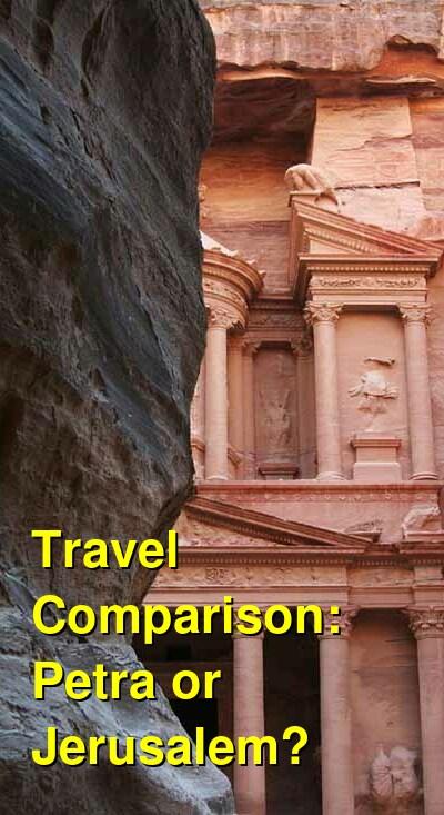 Petra vs. Jerusalem Travel Comparison