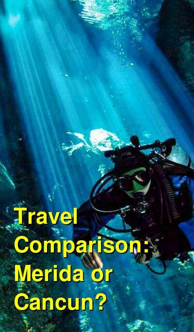 Merida vs. Cancun Travel Comparison