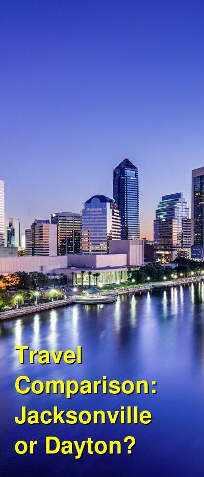 Jacksonville vs. Dayton Travel Comparison