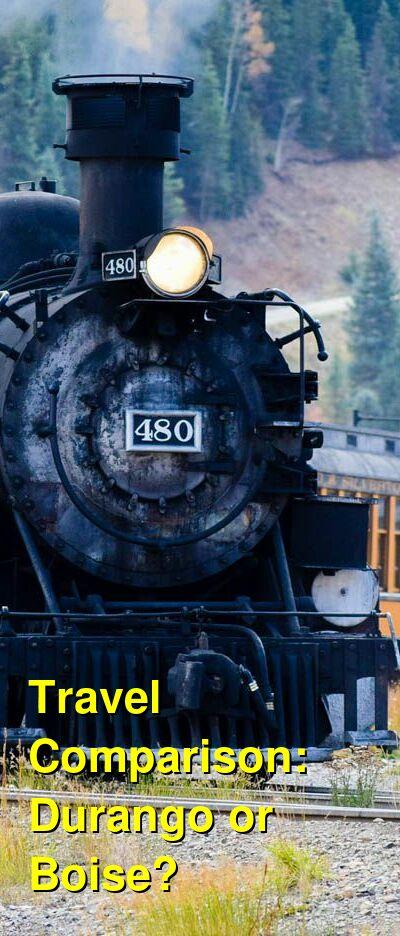 Durango vs. Boise Travel Comparison