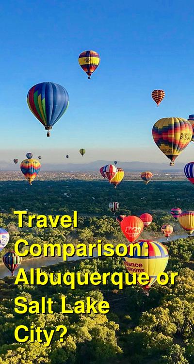 Albuquerque vs. Salt Lake City Travel Comparison