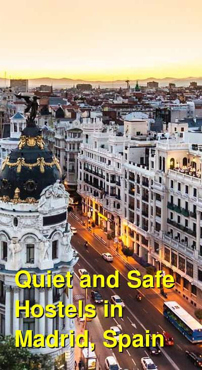 Quiet and Safe Hostels in Madrid, Spain | Budget Your Trip
