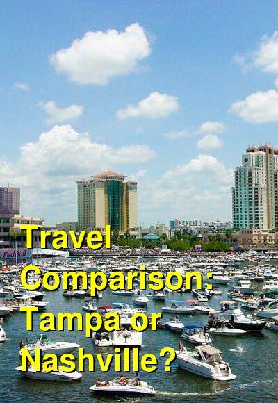 Tampa vs. Nashville Travel Comparison