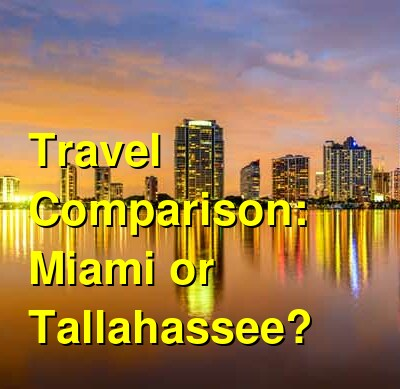 Miami vs. Tallahassee Travel Comparison