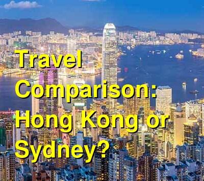 Hong Kong vs. Sydney Travel Comparison