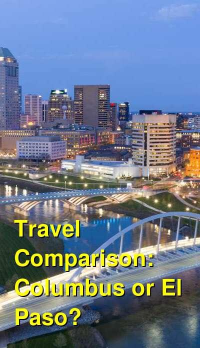 Columbus vs. El Paso Travel Comparison