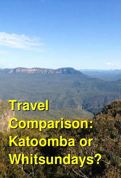Katoomba vs. Whitsundays Travel Comparison