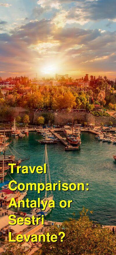 Antalya vs. Sestri Levante Travel Comparison