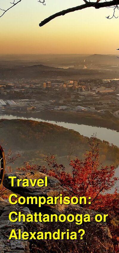 Chattanooga vs. Alexandria Travel Comparison