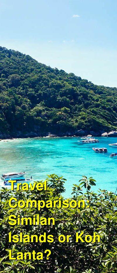 Similan Islands vs. Koh Lanta Travel Comparison