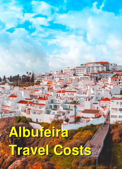 Albufeira Travel Cost - Average Price of a Vacation to Albufeira: Food & Meal Budget, Daily & Weekly Expenses | BudgetYourTrip.com