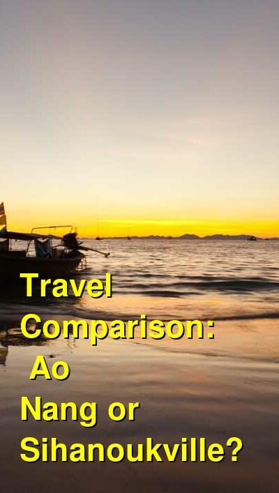Ao Nang vs. Sihanoukville Travel Comparison