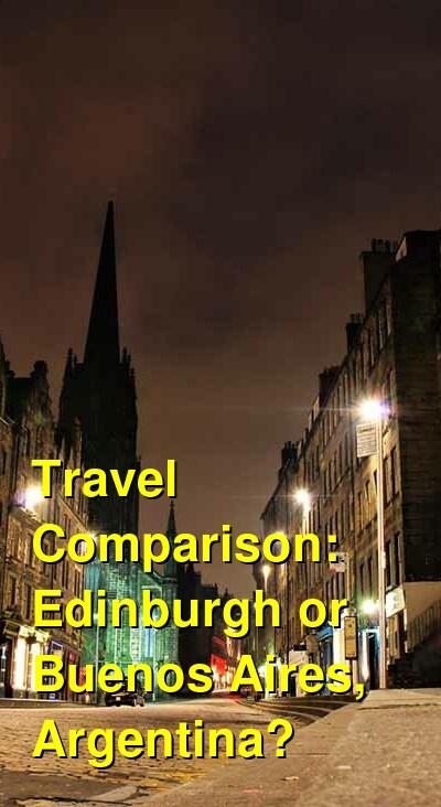 Edinburgh vs. Buenos Aires, Argentina Travel Comparison
