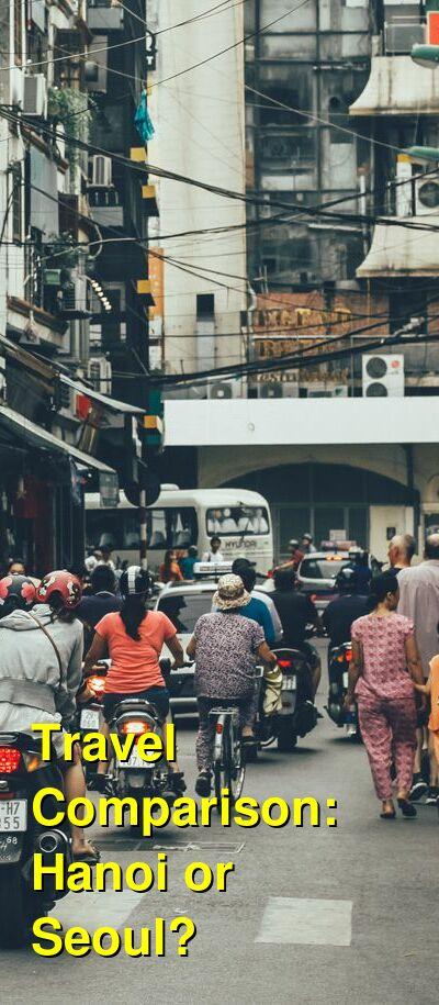 Hanoi vs. Seoul Travel Comparison