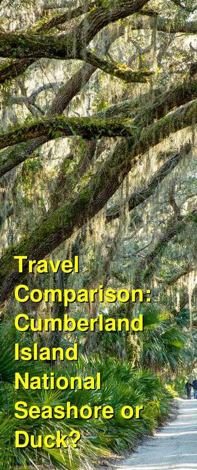 Cumberland Island National Seashore vs. Duck Travel Comparison