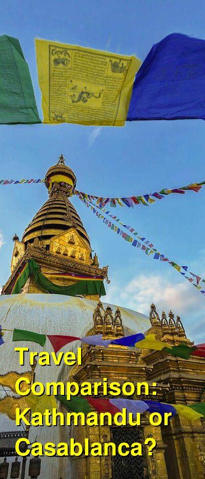 Kathmandu vs. Casablanca Travel Comparison
