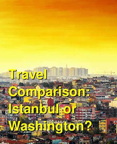 Istanbul vs. Washington Travel Comparison