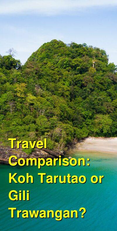 Koh Tarutao vs. Gili Trawangan Travel Comparison