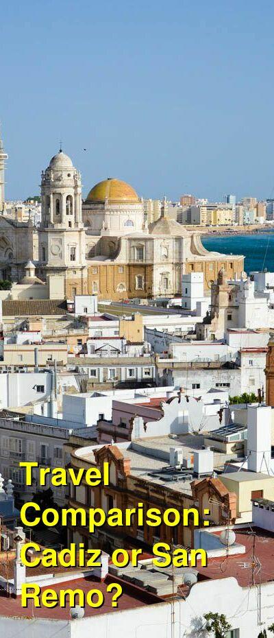 Cadiz vs. San Remo Travel Comparison
