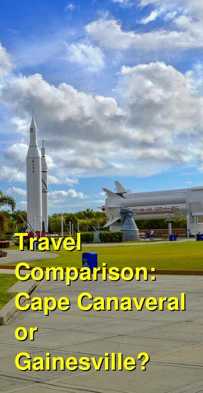 Cape Canaveral vs. Gainesville Travel Comparison