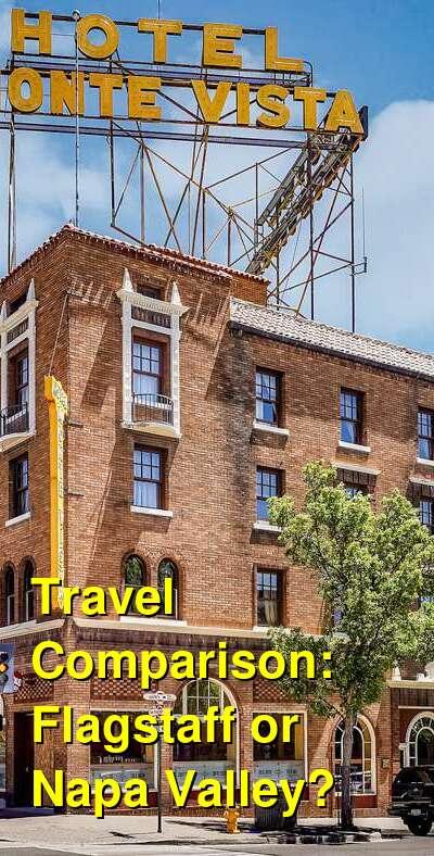 Flagstaff vs. Napa Valley Travel Comparison