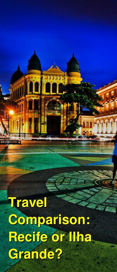 Recife vs. Ilha Grande Travel Comparison