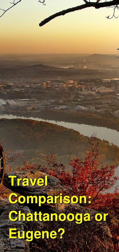 Chattanooga vs. Eugene Travel Comparison