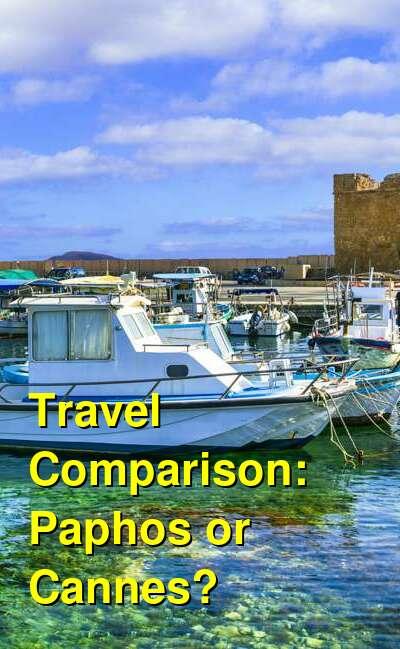 Paphos vs. Cannes Travel Comparison