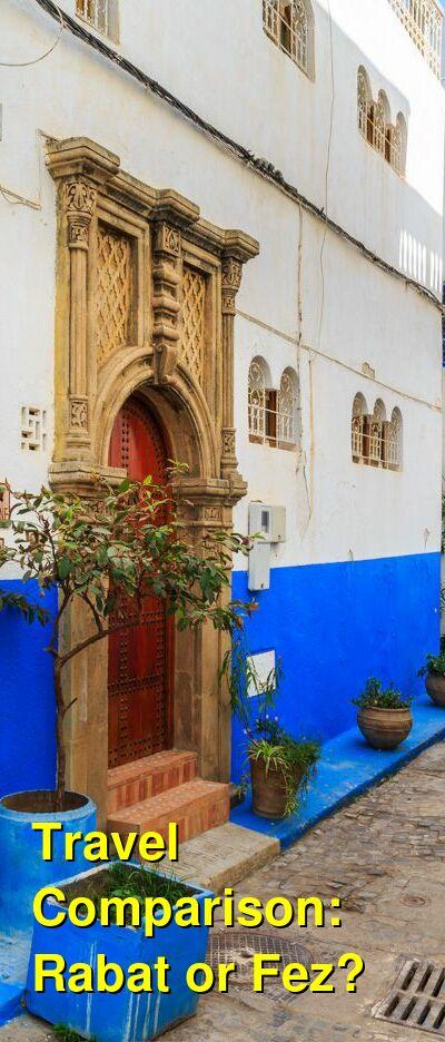 Rabat vs. Fez Travel Comparison