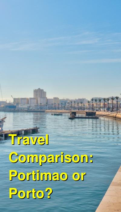 Portimao vs. Porto Travel Comparison