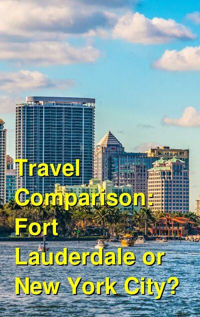 Fort Lauderdale vs. New York City Travel Comparison