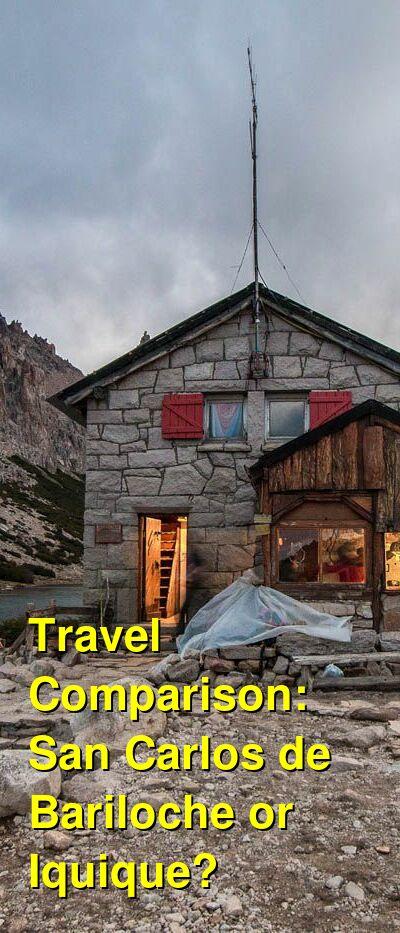 San Carlos de Bariloche vs. Iquique Travel Comparison