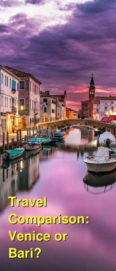 Venice vs. Bari Travel Comparison