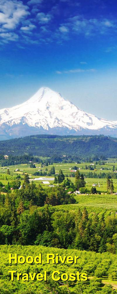 Hood River Travel Cost - Average Price of a Vacation to Hood River: Food & Meal Budget, Daily & Weekly Expenses | BudgetYourTrip.com