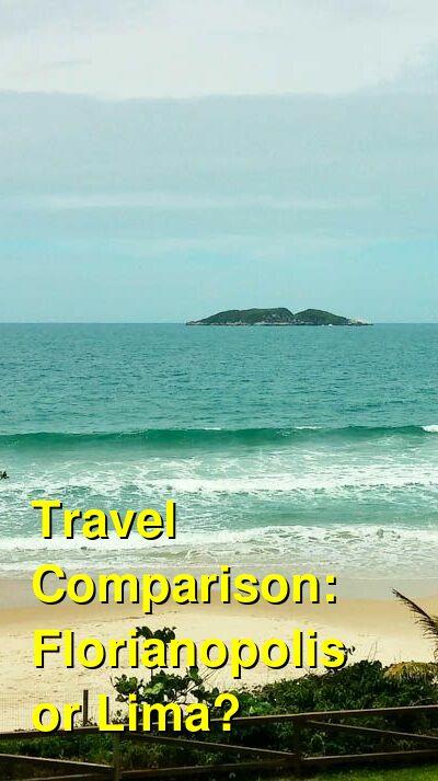 Florianopolis vs. Lima Travel Comparison