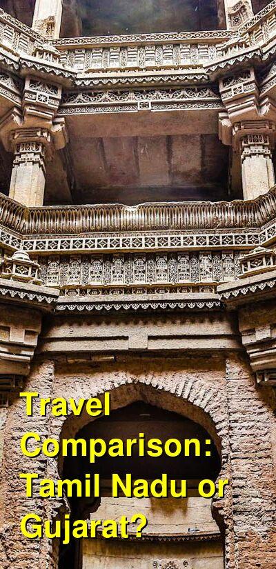 Tamil Nadu vs. Gujarat Travel Comparison