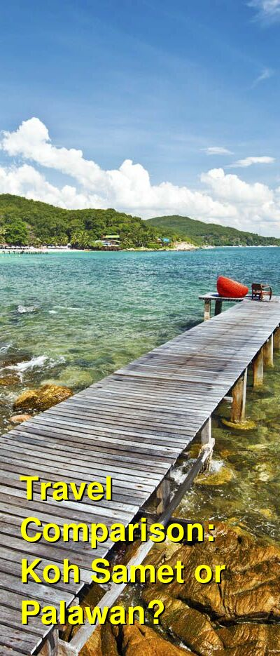 Koh Samet vs. Palawan Travel Comparison