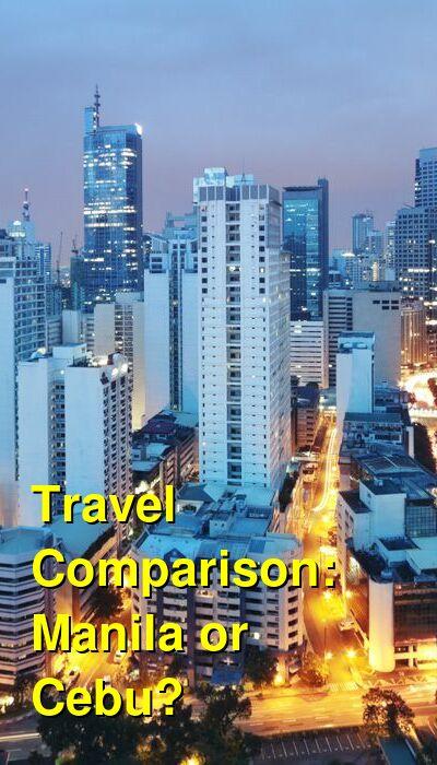 Manila vs. Cebu Travel Comparison