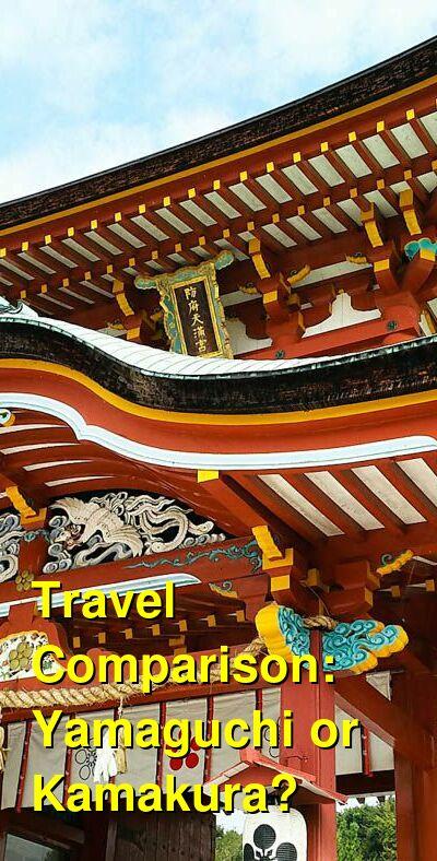 Yamaguchi vs. Kamakura Travel Comparison