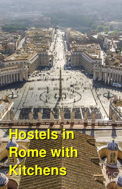 Hostels in Rome with Kitchens | Budget Your Trip