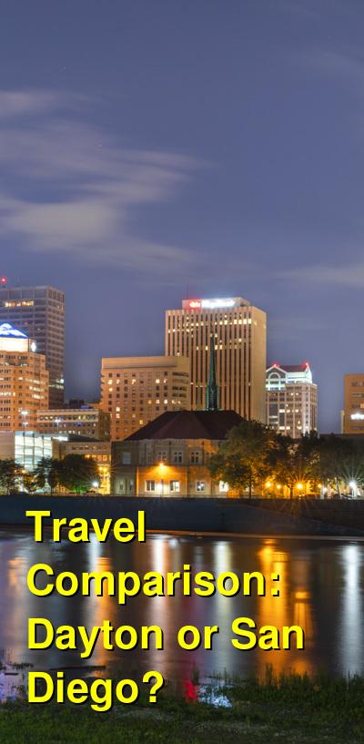 Dayton vs. San Diego Travel Comparison