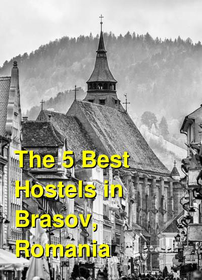 The 5 Best Hostels in Brasov, Romania | Budget Your Trip