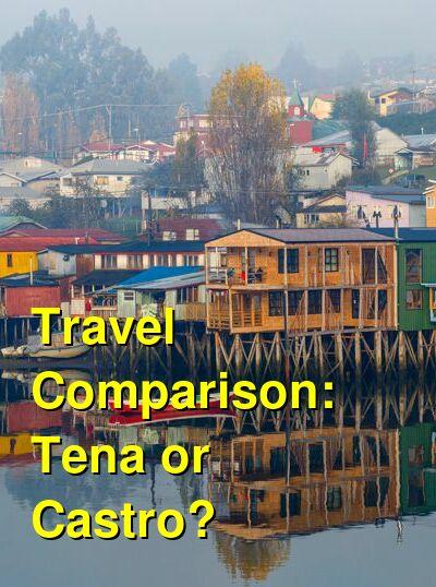 Tena vs. Castro Travel Comparison