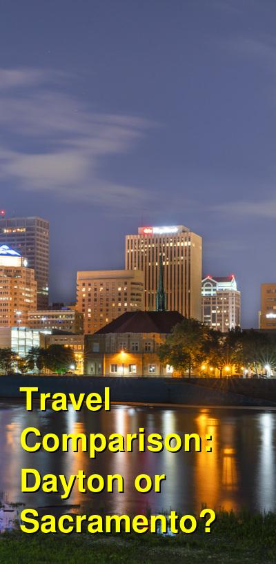 Dayton vs. Sacramento Travel Comparison