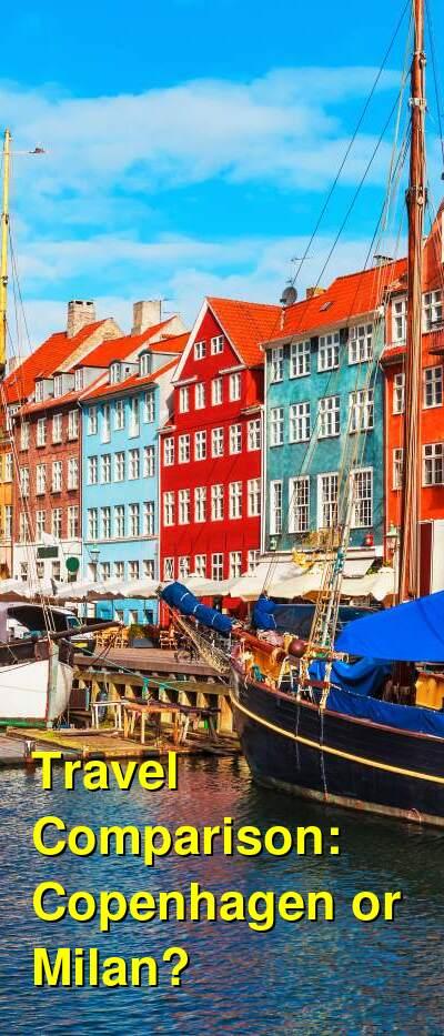 Copenhagen vs. Milan Travel Comparison