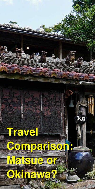 Matsue vs. Okinawa Travel Comparison
